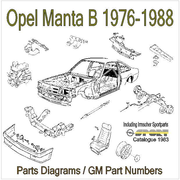 manta b parts fiche on cd parts fiche opel manta owners club rh forums mantaclub org Manta Sea World Manta Montage